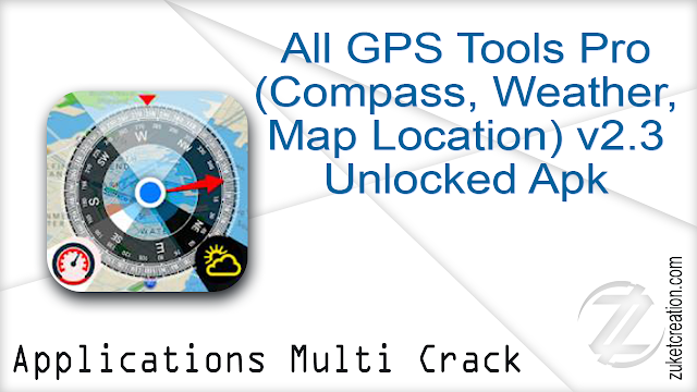 All GPS Tools Pro (Compass, Weather, Map Location) v2.3 Unlocked Apk
