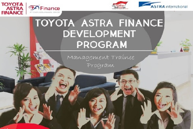 Lowongan Kerja PT. Toyota Astra Financial Service, Jobs:Management Trainee, IT Auditor.