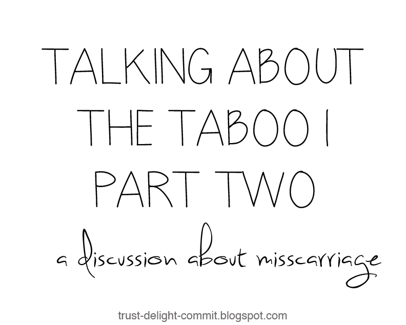 Talking about the Taboo | Part Two | a discussion about miscarriage