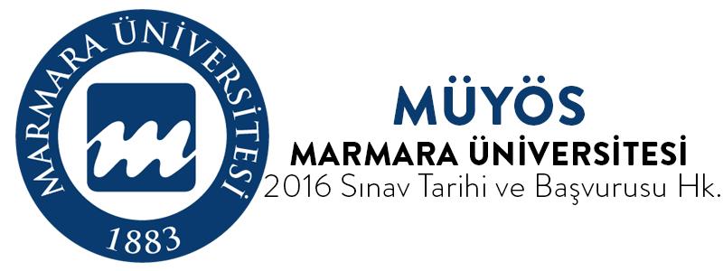 Marmara Üniversitesi MÜYÖS 2016 Tarihi
