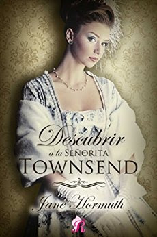 Descubrir a la señorita Townsend (Romantic Ediciones) PDF
