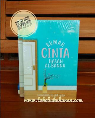 Buku Rumah Cinta Hasan Al Banna karya M. Lili Nur Aulia