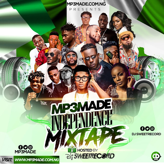 mp3made-independence-mixtape-hosted by dj sweetrecord-www.mp3made.com.ng