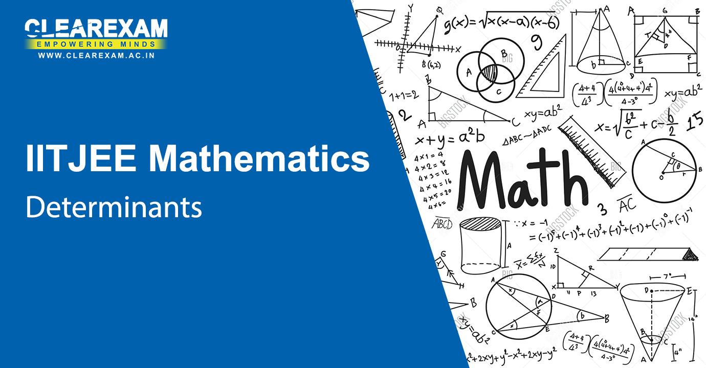 IIT JEE Mathematics Determinants