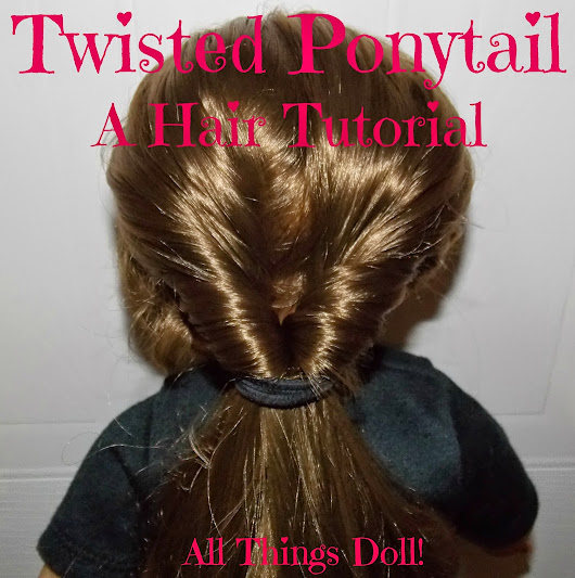Twisted Ponytail~ A Hair Tutorial!