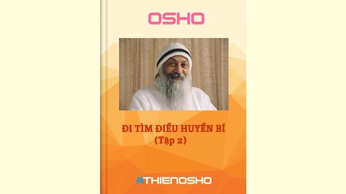 Osho - Thiền động (Đi tìm điều huyền bí - Tập 2)