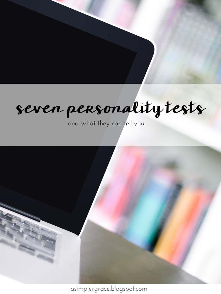 Seven personality tests and what they can tell you - A Simpler Grace
