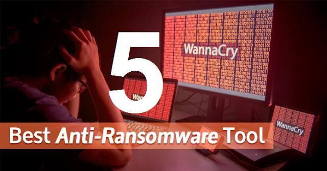 5 Tool Anti Ransomware Terbaik Untuk Proteksi Komputer Dari WannaCry