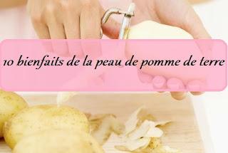 10 bienfaits de la peau de pomme de terre