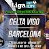 Prediksi Pertandingan Celta Vigo VS Barcelona LA LIGA