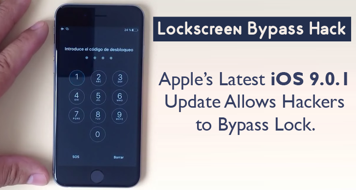 Latest iOS 9.0.1 Update Failed to Patch Lockscreen Bypass Hack