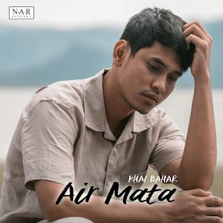 Khai Bahar - Air Mata MP3