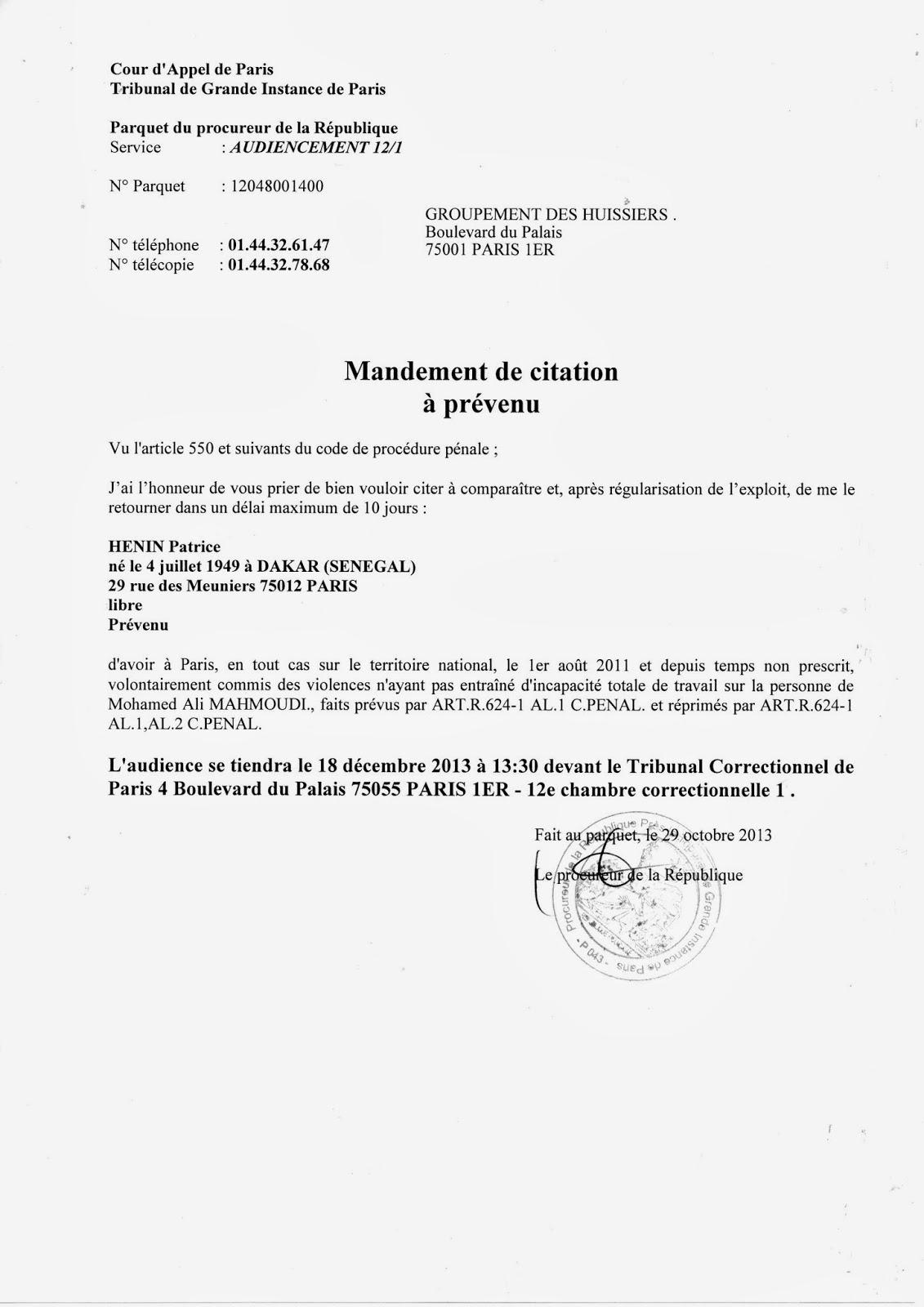 ... Chambre Correctionnelle 1. Fait Au Parquet, Le 29 Octobre 2013. Le  Procureur De La République [cachet, Signature, Pas De Nom]