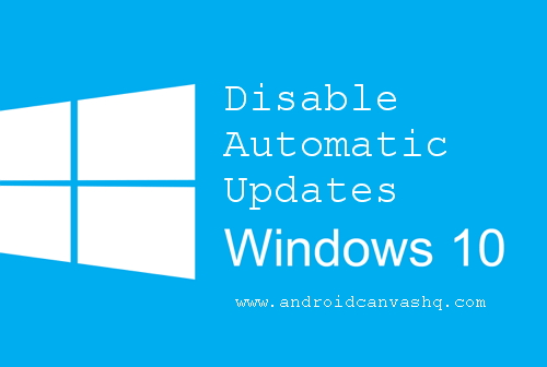 turn-off-disable-windows-10-automatic-updates
