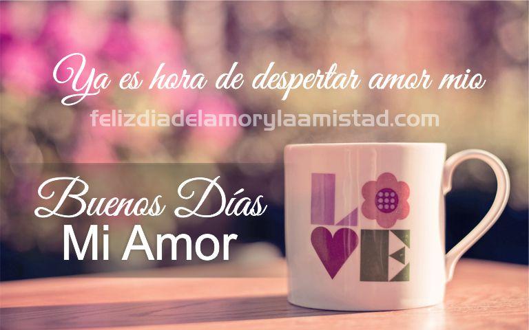 Buenos Dias Amor De Mi Vida Te Dedico