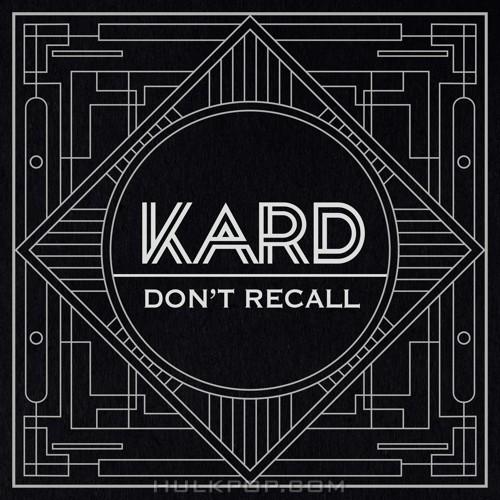 KARD – K.A.R.D Project Vol.2 `Don`t Recall` – Single (ITUNES PLUS AAC M4A)