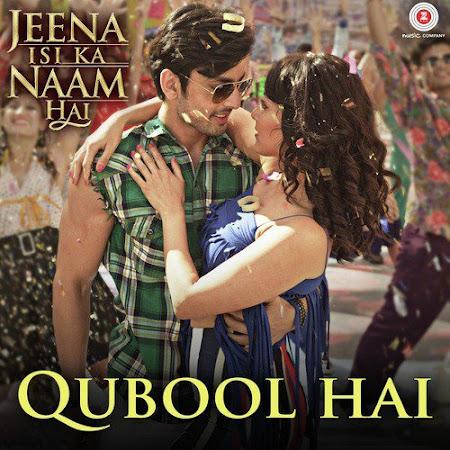 Qubool Hai - Jeena Isi Ka Naam Hai (2017)