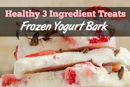Healthy 3 Ingredient Treats - Frozen Yogurt Bark