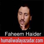 https://www.humaliwalyazadar.com/2018/10/faheem-haider-nohay-2019.html
