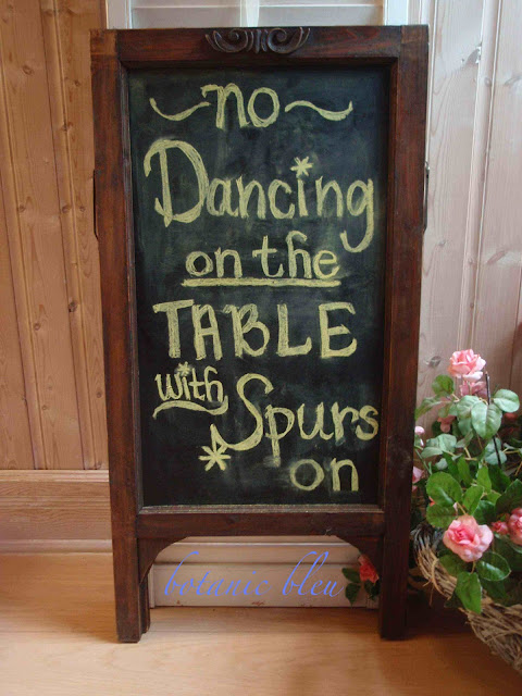 "Chalkboard quote ""no dancing on the table with spurs on"""