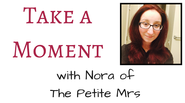 Take a Moment with Nora