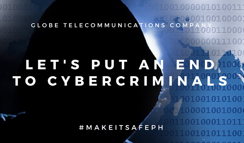 #makeITsafePH Let's put an end to Cyber Criminals