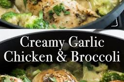 #RECIPES SKILLET CREAMY GARLIC CHICKEN WITH BROCCOLI