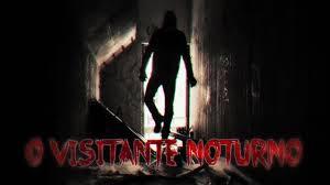 O visitante noturno