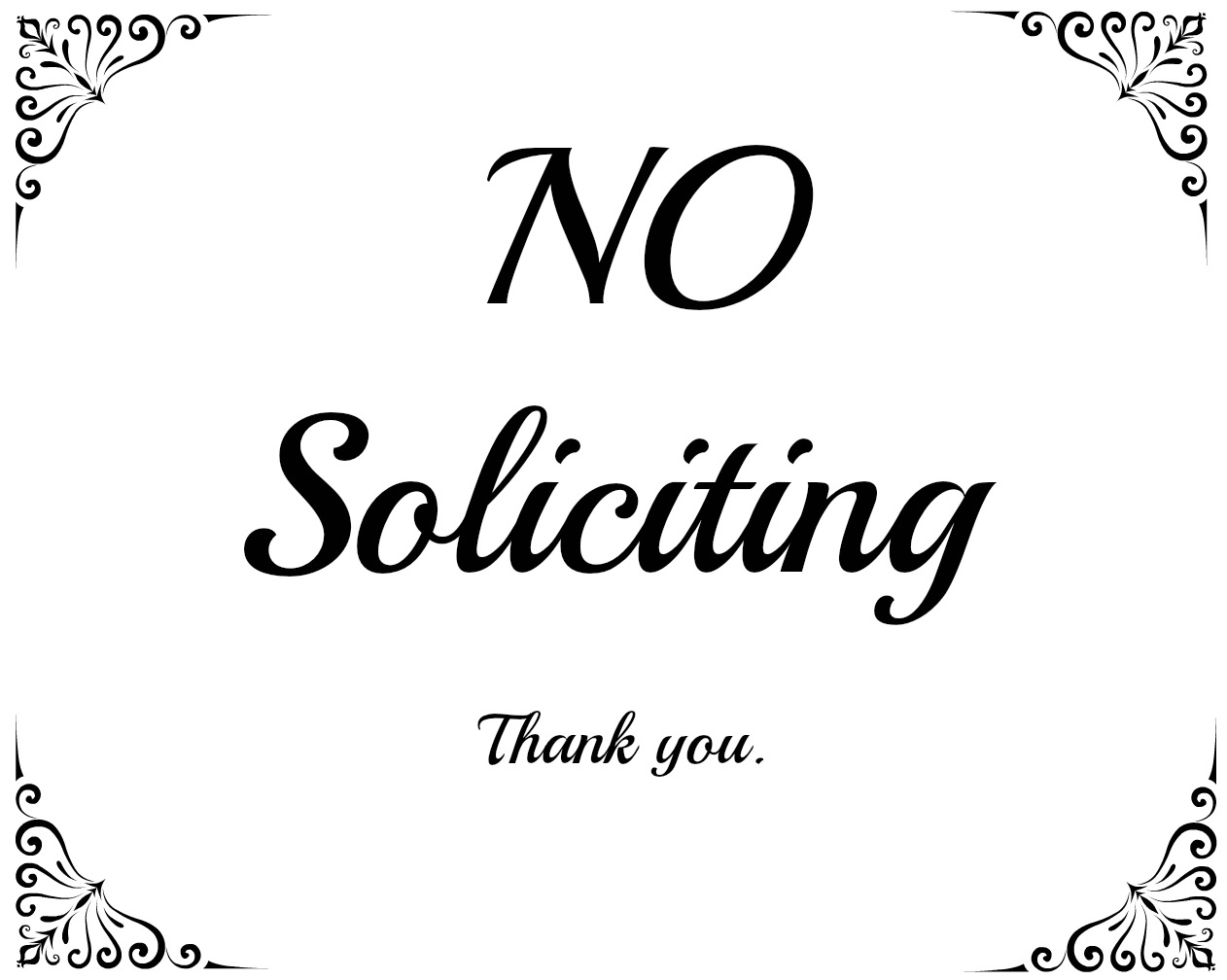 image about No Soliciting Printable named Cunning Confessions: No Soliciting Printables and a Caution