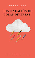 http://www.laie.es/libro/continuacion-de-ideas-diversas/1226068/978-607-9409-80-7?utm_source=llibre%20continuacion%20ideas%20aira&utm_medium=social&utm_campaign=recomanat