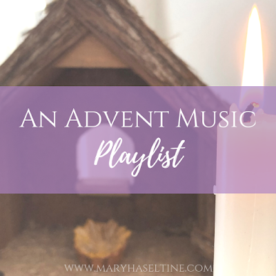 An Advent Music Playlist