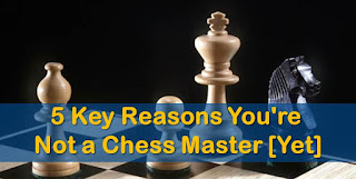 How To Become A Chess Master From Beginning To Advance