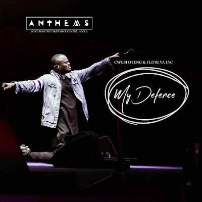 Gospel Song; Cwesi Oteng Ft. Flo'Riva Inc – My Defence
