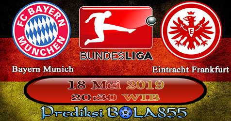 Prediksi Bola855 Bayern Munich vs Eintracht Frankfurt 18 Mei 2019