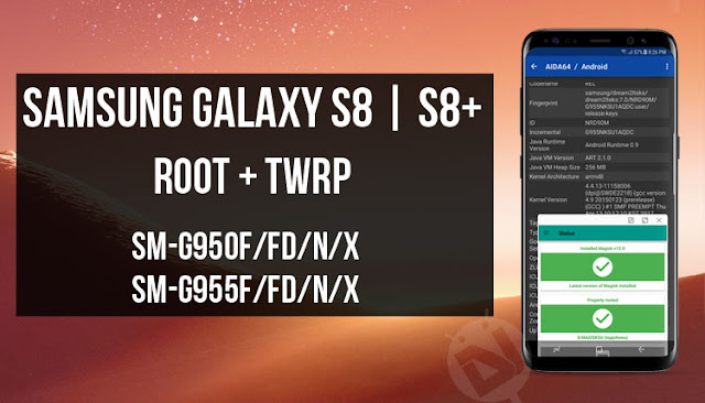 Samsung Galaxy S8 & S8+ Root File 100% Tested Free Download