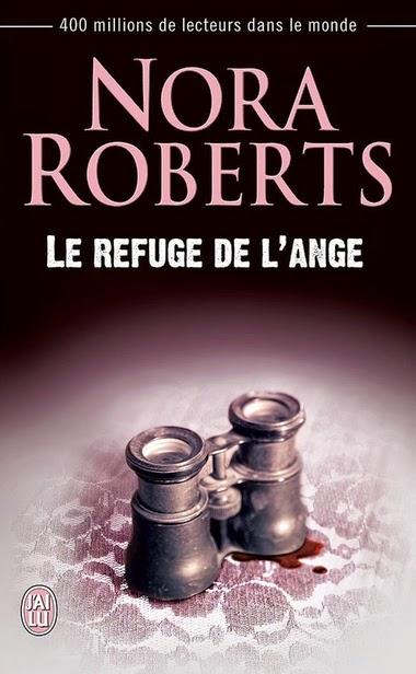 http://lachroniquedespassions.blogspot.fr/2014/07/le-refuge-de-lange-nora-roberts.html