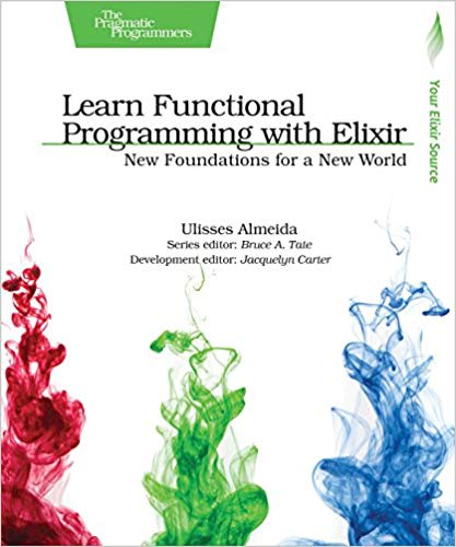 Learn Functional Programming With Elixir front cover