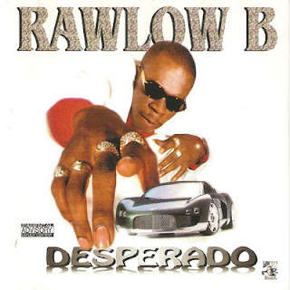 Rawlow B – Desperado (1999) [CD] [FLAC]