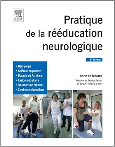 Livre : Pratique de la rééducation neurologique - Anne de Morand PDF