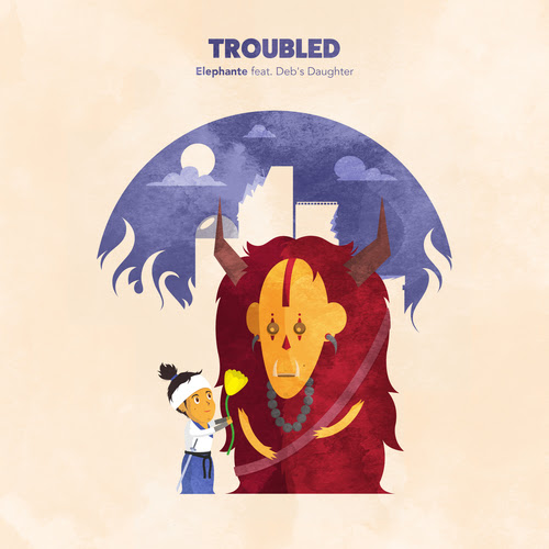 Elephante Releases New Single 'Troubled' ft. Deb's Daughter.