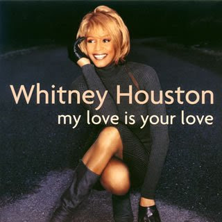 Whitney Houston-My Love Is Your Love