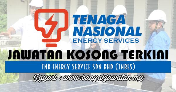 Jawatan Kosong 2017 di TNB Energy Service Sdn Bhd www.banyakjawatan.my