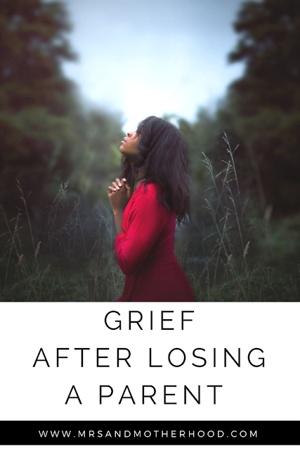 Overcoming Grief After Losing a Parent