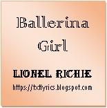 Ballerina Girl | Lionel Richie