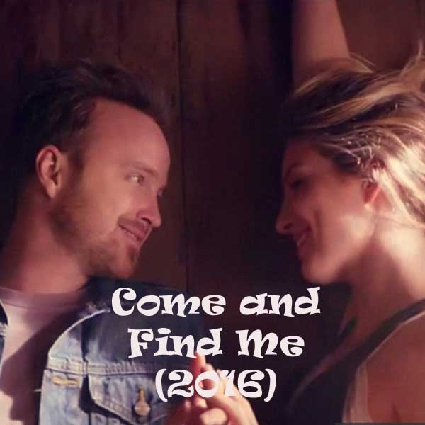 Come and Find Me, Film Come and Find Me, Come and Find Me Synopsis,Come and Find Me Trailer, Come and Find Me Review, Download Poster Film Come and Find Me 2016