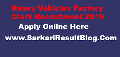 HVF Clerk Recruitment 2016
