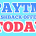 Paytm Cashback Offers Today-Get Instant Cashback
