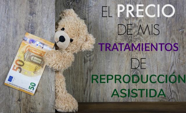 El precio de mis tratamientos de reproducción asistida