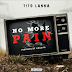 Music: Tito Lanna - No More pain
