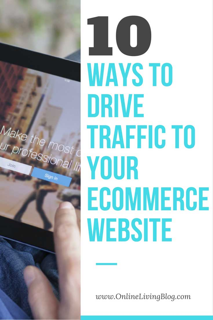 10 Ways To Drive Traffic To Your eCommerce Website